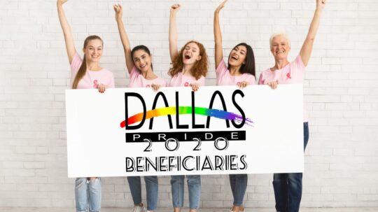 Dallas Pride 2020 Beneficiaries