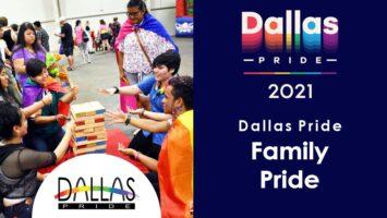 Dallas Pride 2021 Family Pride Zone