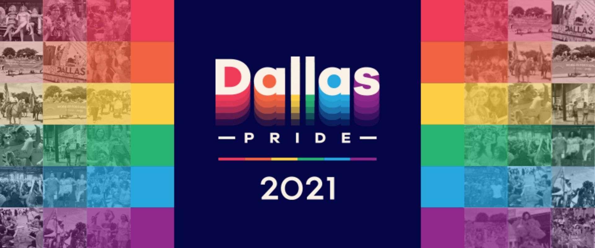 Dallas Pride 2021 - June 4 & June 5